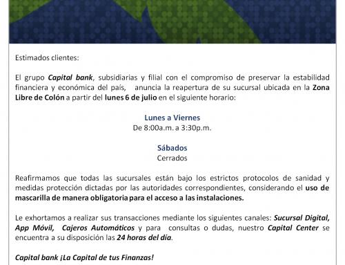 Comunicado – Reapertura de Sucursal Zona Libre de Colón.
